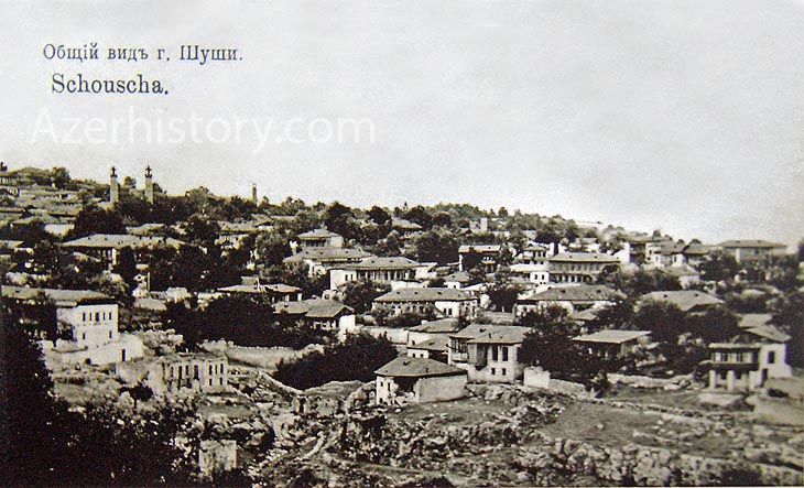 Общий вид Шуши на старинных открытках (ФОТО)